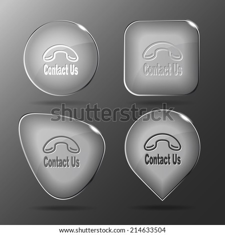 Contact us. Glass buttons. Vector illustration. - stock vector