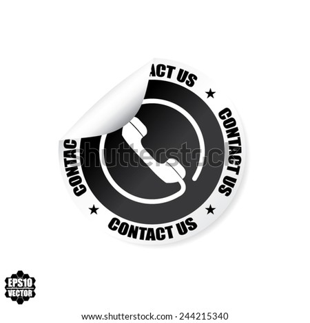 Contact Us Phone Sign Black Design Stickers, Labels, Tag, Symbol And Icon - Vector Illustration.  - stock vector