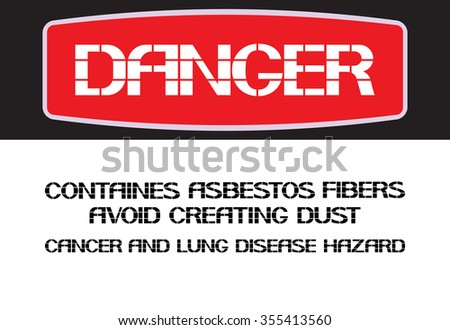 Contains asbestos fibers avoid creating dust. The label warning poster in the text version, horizontal rectangle. - stock vector