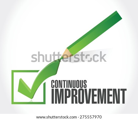 continuous improvement check mark sign concept illustration design over white background - stock vector