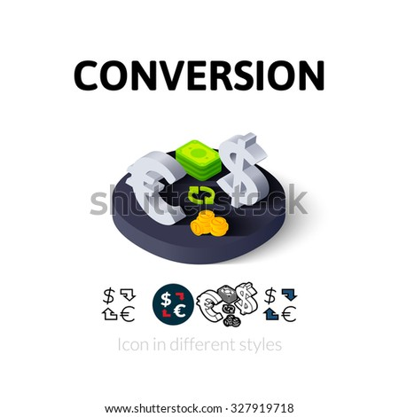 Conversion icon, vector symbol in flat, outline and isometric style - stock vector