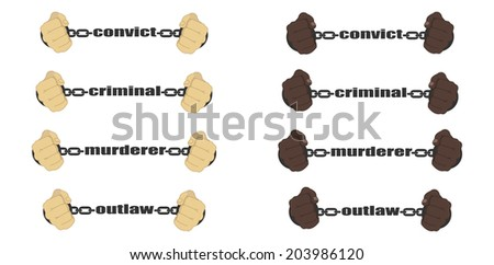 Convict,criminal,murderer, outlaw signs. Man fists in strained chains  - stock vector