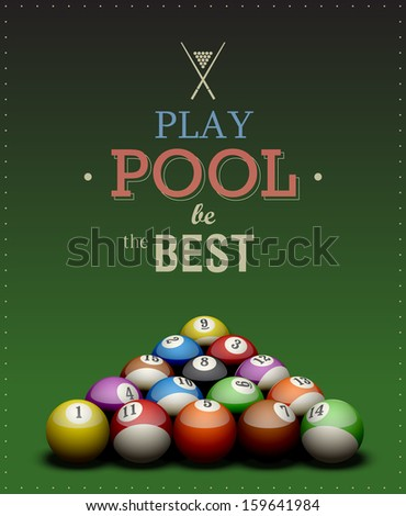 """Cool billiard poster. """"Play Pool be the Best"""". EPS10 vector. - stock vector"""