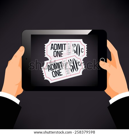 Cool vector concept design on online admission tickets booking and purchasing with hands holding tablet with cinema admit one tickets on screen - stock vector