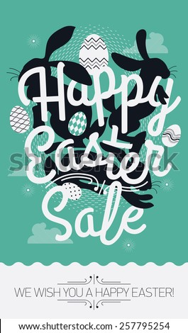 Cool vector concept printable poster or banner design on Happy Easter Sale with sample text | Print template on Easter seasonal discount with lettering, bunny rabbit silhouettes and decorative eggs - stock vector