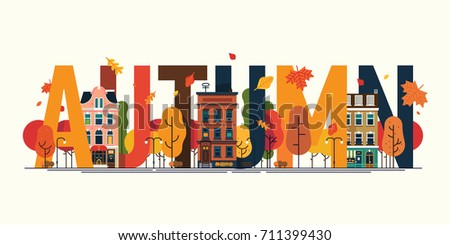 Cool vector detailed autumn decorated title. Simple colorful lettering with flat design trees, downtown street buildings, falling leaves, etc. Ideal for autumn season themed advertising design