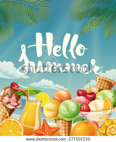 Cool Vector Poster With Summer Food And Motivational Hello Summer Lettering