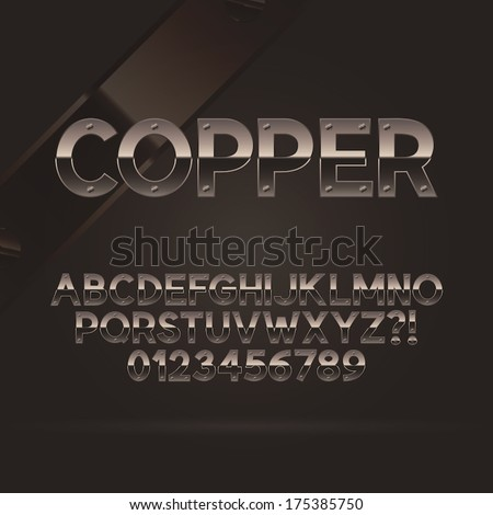 Copper Font and Numbers, Eps 10 Vector, Editable for any Background - stock vector