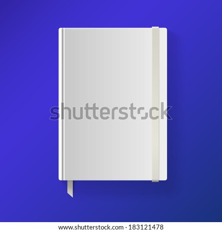 Copybook with elastic band and bookmark. Blank sketch book. Vector illustration. - stock vector