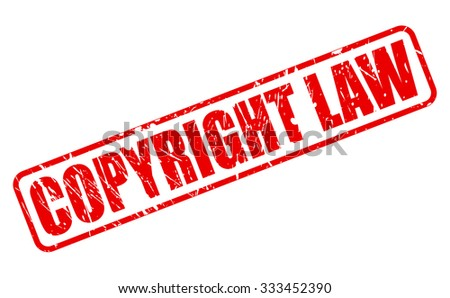 COPYRIGHT LAW red stamp text on white - stock vector