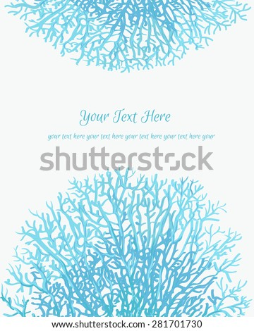 Coral silhouettes on the white background in turquoise colors. Vector colorful abstract background. Abstract invitation card with coral motif. Template frame design for card - stock vector