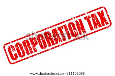 CORPORATION TAX red stamp text on white - stock vector
