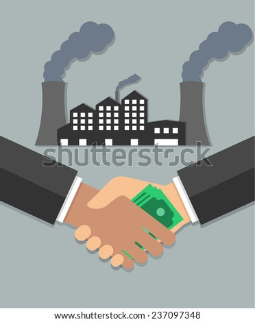 Corruption concept. Hand giving money to another hand, with a factory in the background. Flat design - stock vector