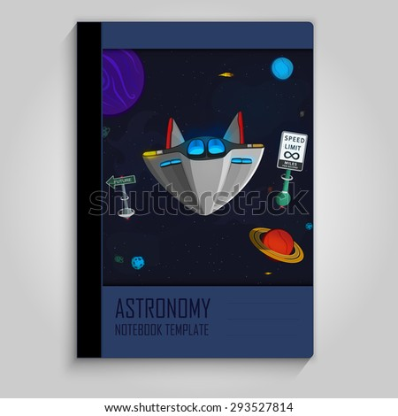 Cosmic background with the space ship on the highway. Turning to the future. Notebook design. Template. - stock vector