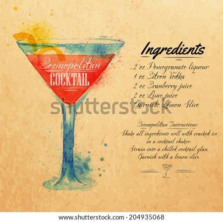 Cosmopolitan cocktails drawn watercolor blots and stains with a spray, including recipes and ingredients on the background of kraft - stock vector