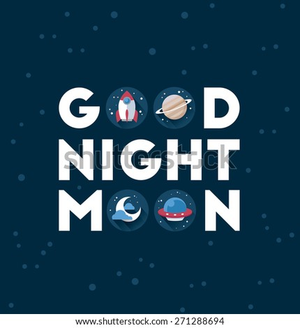 Cosmos vector poster good night moon for kids room - stock vector