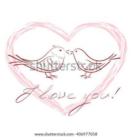 Couple of hand drawn outline birds in love, placed inside heart shape, and handwritten words I love you. Vector illustration against white background. Concept of spring, relations, love and romance. - stock vector