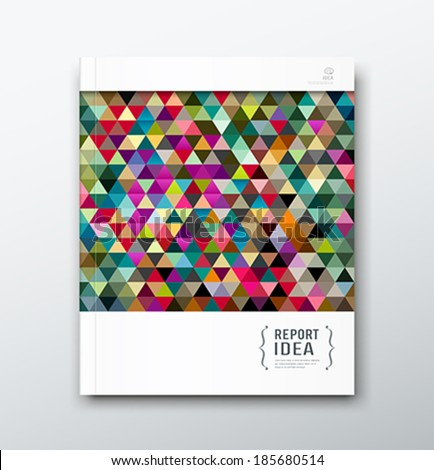 Cover annual report abstract colorful triangle geometric template design background, vector illustration - stock vector