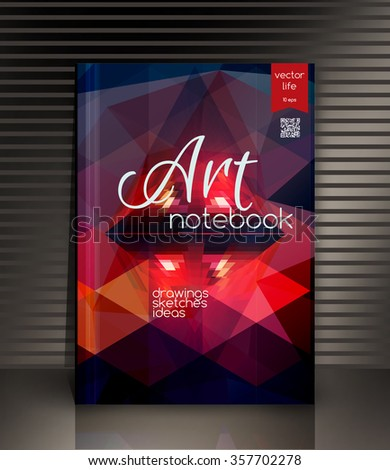 Cover art notebook. The modern concept of design in the polygonal style. Photorealistic vector image covers for books, notebooks, annual report. The optimum combination of graphics, text & free space.