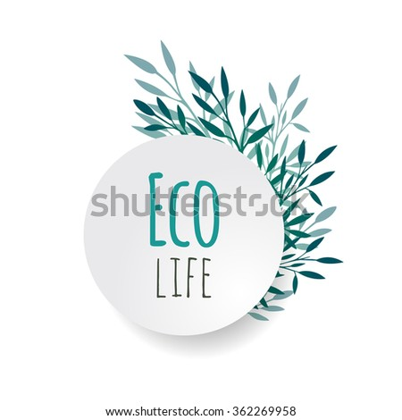 Cover with vector plants and  branches with place for text for your design. Eco life. - stock vector