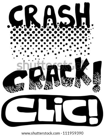 crack clic crash graphic text set - stock vector
