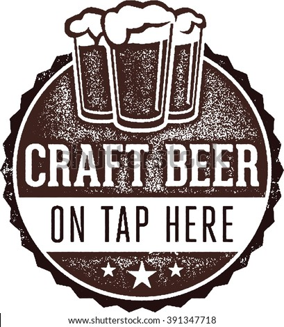 Craft Beer on Tap Here Bar Sign - stock vector