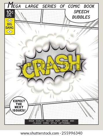 Crash. Explosion in comic style with lettering and realistic puffs smoke. 3D vector pop art speech bubble - stock vector