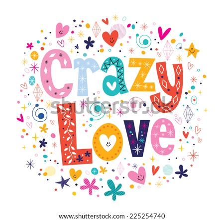 Crazy Love - stock vector