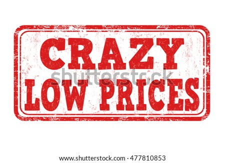 Crazy low prices grunge rubber stamp on white background, vector illustration