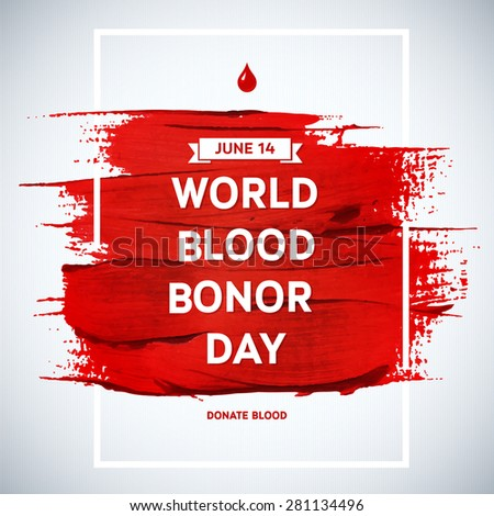 Creative blood donor day motivation information stock vector 2018 creative blood donor day motivation information donor poster blood donation world blood donor day thecheapjerseys Image collections