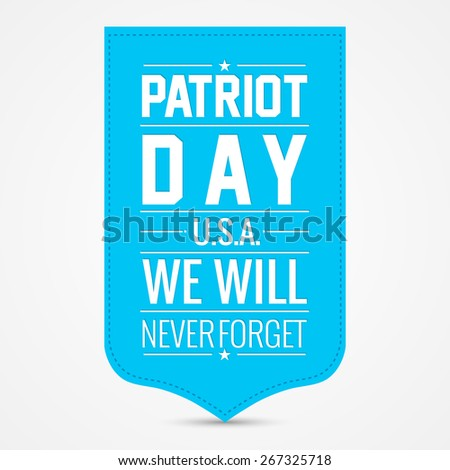 Creative blue colour tag for Patriot Day with nice and creative white colour background. - stock vector