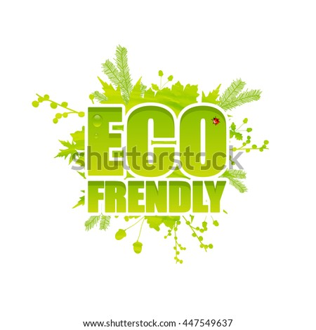 Creative Eco frendly lettering. Vector design, Can be used logo, slogan.