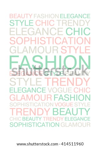Creative fashion poster in A4 size. Fashion words concept for cards, posters and t-shirts. Pastel colors. Vector illustration.