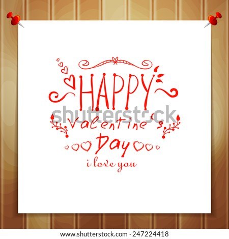 Creative greeting card Happy Valentine's Day. A note with a wish and a Declaration of love on the wooden wall. Vector illustration. - stock vector