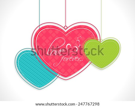 Creative hanging hearts with text Love Forever on shiny white background for Happy Valentines Day celebration. - stock vector