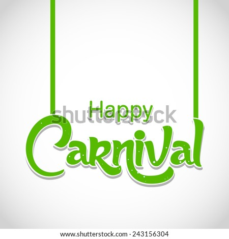 creative happy carnival abstract with green color and white background - stock vector