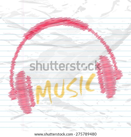 Creative headphone with text Music on notebook paper background. - stock vector