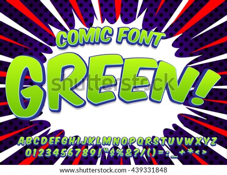 Creative high detail comic font. Alphabet in green color style of comics, pop art. Letters and figures for decoration of kids' illustrations, websites, comics and banners. Easy to use and edit.
