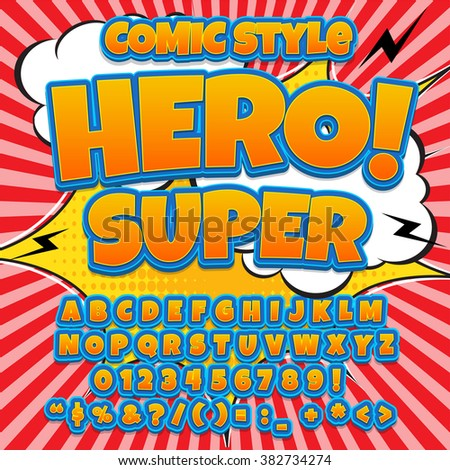 Creative high detail comic font. Alphabet in the hero style of comics, pop art. Letters and figures for decoration of kids' illustrations, websites, posters, comics and banners.