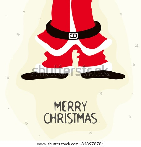 Creative illustration of Santa Claus Body for Merry Christmas celebration. - stock vector