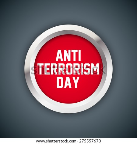 Creative Red colour badge for Anti Terrorism Day with white colour outlined in a creative gradient grey colour background. - stock vector