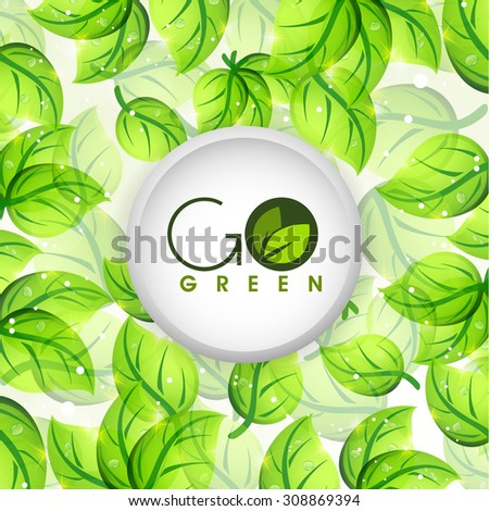 Creative sticky design with stylish text Go Green on shiny leaves decorated background. - stock vector