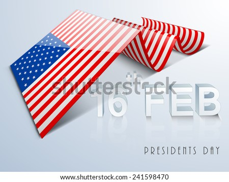 Creative United State of America flag design with 3D text 16th Feb on shiny sky blue background for Presidents Day celebration. - stock vector