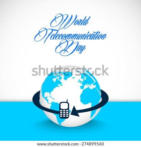 Creative vector abstract for World Telecommunication Day with earth illustration in a nice and beautiful white and blue colour background.  - stock vector