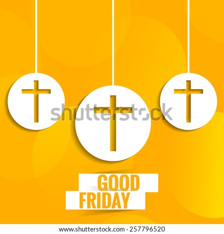 creative vector contains three cross for Good Friday in a bubbly orange background. - stock vector
