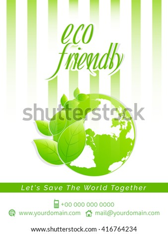creative vector flyer for Eco Friendly with nice and creative illustration of a earth in a textured background.