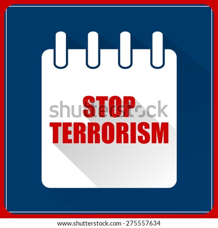 Creative vector illustration for Stop Terrorism with white colour Calendar in a dark blue colour background.  - stock vector