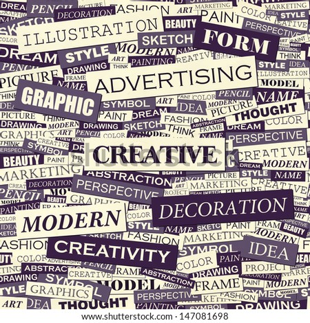 CREATIVE. Word cloud illustration. Tag cloud concept collage. Vector text illustration.