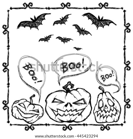 Creepy pumpkin scare: Boo! Halloween vector card. Black bats fly, pumpkins, frame and letters. Handmade are made black ink on white background. This useful to poster, card,  invitation, coloring book. - stock vector