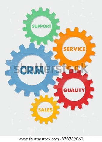 CRM, support, service, quality, sales - words in colored grunge flat design gear wheels, business concept - customer relationship management, vector  - stock vector